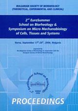Сборник доклади на 2-та Европейска лятна школа по биореология и Симпозиум по микромеханобиология на клетки, тъкани и системи
