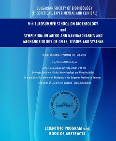 5-та Европейска лятна школа по биореология и Симпозиум по микро и наномеханика и мех анобиология на клетки, тъкани и системи (BIORHEO2015)